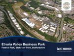 Thumbnail for sale in Etruria Valley Business Park, Festival Park, Stoke On Trent, Staffs