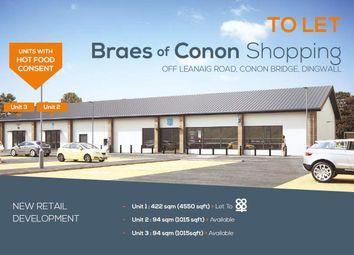 Thumbnail Retail premises to let in Unit 2 & 3, School Road, Conon Bridge, By Inverness