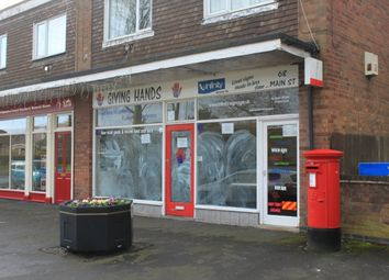 Thumbnail Retail premises to let in Main Street, Newbold Verdon