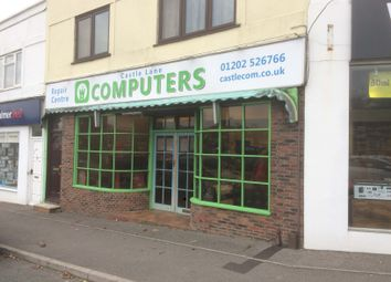 Thumbnail Retail premises to let in Castle Lane West, Bournemouth