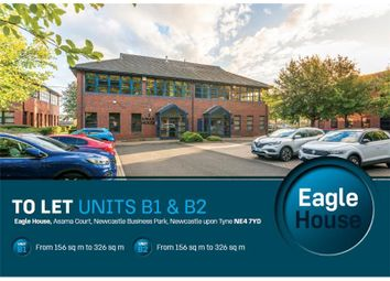 Office to let in Eagle House, Newcastle Business Park, Asama Court, Newcastle Upon Tyne, North East, UK NE4