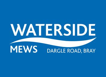 Thumbnail 4 bed semi-detached house for sale in Waterside Mews Development, Dargle Road, Bray, Wicklow