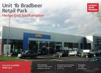 Thumbnail Retail premises to let in Unit 1B Bradbeers Retail Park, Tollbar Way, Hedge End, Southampton, Hampshire