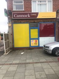 Thumbnail Retail premises to let in Cannock Road, Cannock