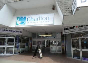 Thumbnail Retail premises to let in Charlton Centre, High Street, Dover
