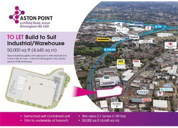 Thumbnail Warehouse to let in Development Land, Lichfield Road, Aston, Birmingham, West Midlands, UK