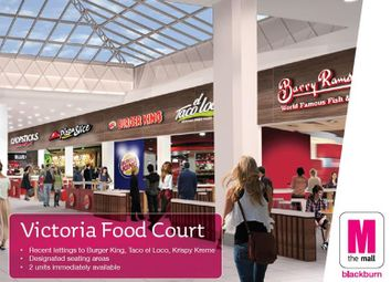 Thumbnail Leisure/hospitality to let in Victoria Food Court, Blackburn