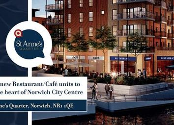 Thumbnail Restaurant/cafe to let in Unit 2, St Anne's Quarter, Riverside, Norwich