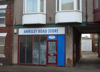 Thumbnail Retail premises to let in Annesley Road, Hucknall, Nottingham