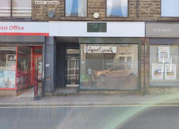 Thumbnail Retail premises to let in Burnley Road East, Rossendale