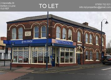 Thumbnail Retail premises to let in Henrietta Street, Ashton Under Lyne