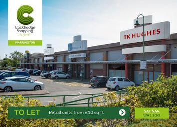 Thumbnail Retail premises to let in The Cockhedge Shopping Centre, Warrington