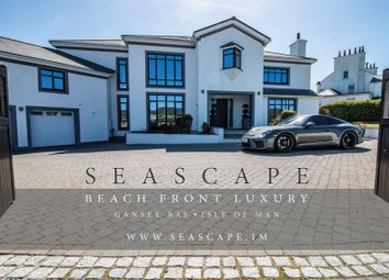 Thumbnail 6 bed detached house for sale in Seascape, Mount Gawne Road, Port St. Mary