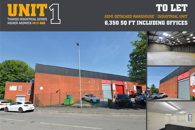 Thumbnail Warehouse to let in Unit 1, Thames Industrial Estate, Higher Ardwick, Manchester, Manchester