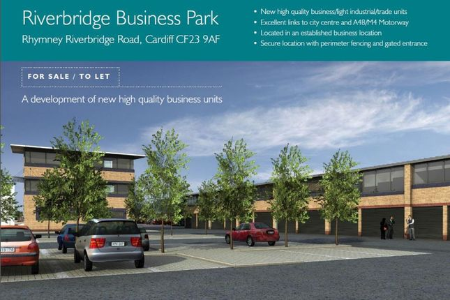 Riverbridge Business Park, Rhymney Riverbridge Road/Newport Road, Cardiff CF23