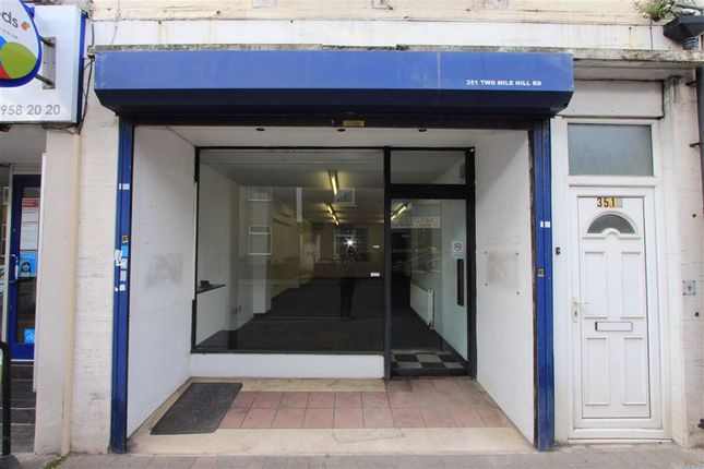 Thumbnail Retail premises to let in Two Mile Hill Road, Kingswood, Bristol