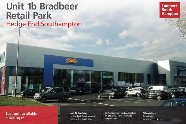 Thumbnail Retail premises to let in Unit 1B Bradbeers Retail Park, Tollbar Way, Hedge End, Hampshire