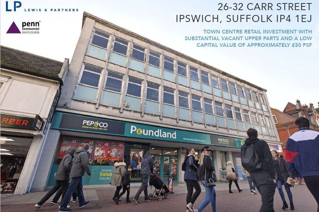 Thumbnail Retail premises for sale in 26-32 Carr Street, Ipswich