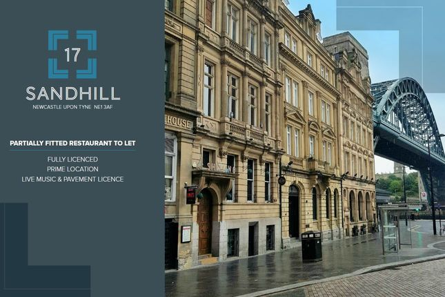Thumbnail Restaurant/cafe to let in 17 Sandhill, Newcastle Upon Tyne